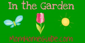 in the garden with momhomeguide.com