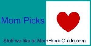 mom picks from momhomeguide.com