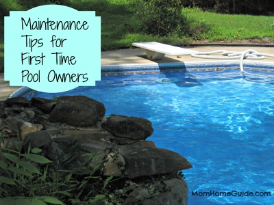 pool maintenance tips for first time owners