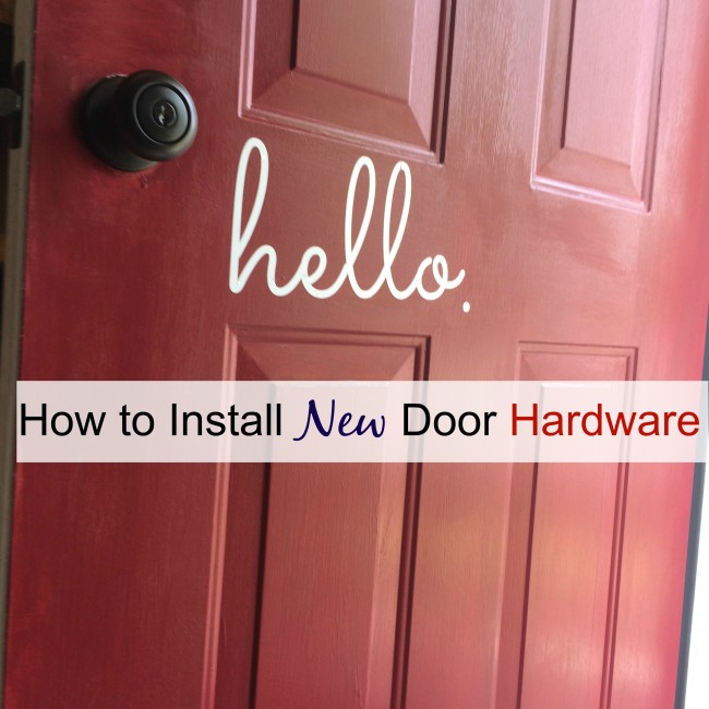 How to install new front door hardware