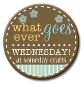whatever goes wednesday, someday crafts