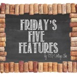 Friday's Five Features Linky Party button