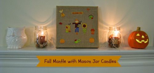 fall mantle with mason jar candles