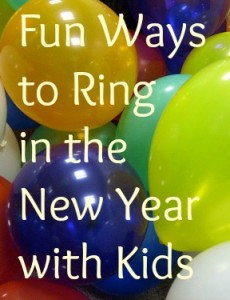 Fun Ways to Ring in the New Year with Kids