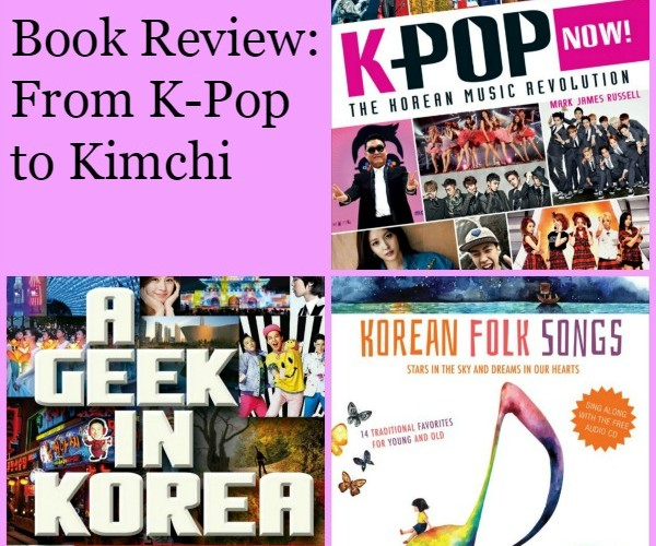 Book Review: From K-Pop to Kimchi