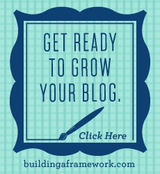 building a framework, how to grow your blog ebook