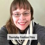 Thursday Fashion Files