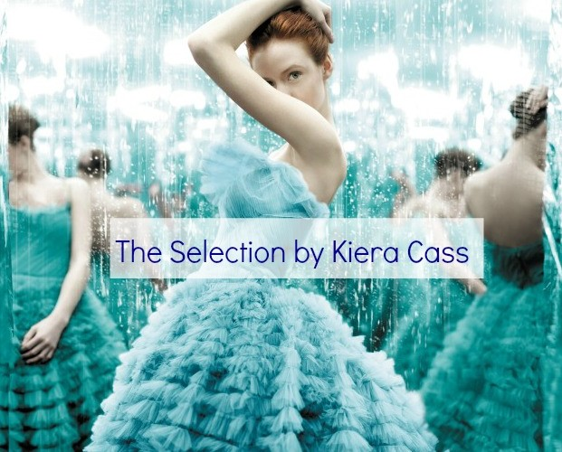 The Selection – A Great Read for Moms and Tweens
