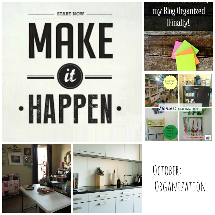 Make It Happen Organization Blog Hop