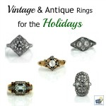 Vintage & Antique Diamond Rings for the Holidays