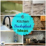 Six Kitchen Backsplash Ideas
