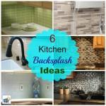 Six Kitchen Backsplash Ideas