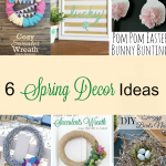6 Beautiful DIY Spring Décor Ideas