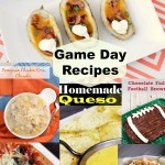 6 Game Day & Super Bowl Recipes
