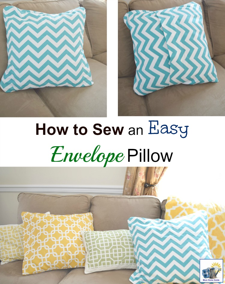 How To Make A Throw Pillow Without Sewing : How to Sew an Easy Envelope Pillow Cover - momhomeguide.com