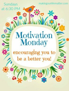 Motivation Monday (April 25)