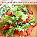 Basil Watermelon Feta & Strawberry Salad
