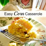 Easy Corn Casserole {Taste Creations Blog Hop}