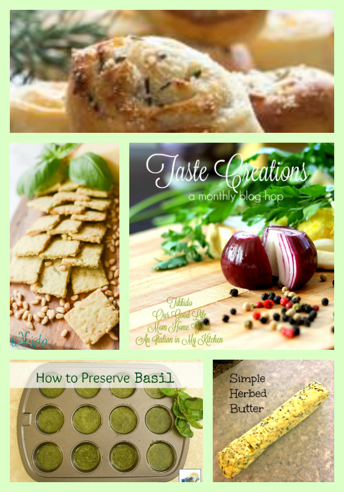 Taste Creations Blog Ho: a collection of herb recipes