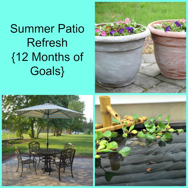 summer patio refresh - 12 months of goals