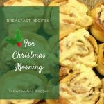 Christmas Morning Cinnamon Rolls & Taste Creations Blog Hop