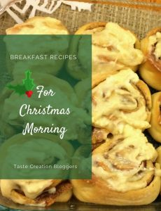 Christmas Morning Cinnamon Rolls & Taste Creations Blog Hop