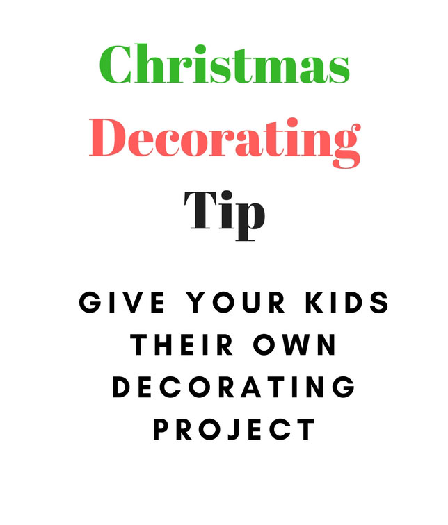 Get your kids into the Christmas spirit by giving them a Christmas decorating project of their own