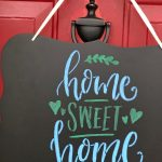 DIY Chalkboard Home Sweet Home Sign