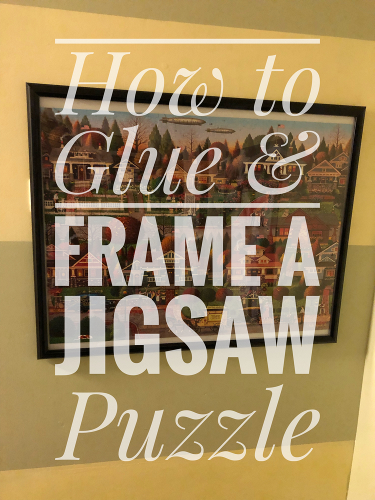 Check out this tutorial to get tips on how to glue and frame a jigsaw puzzle