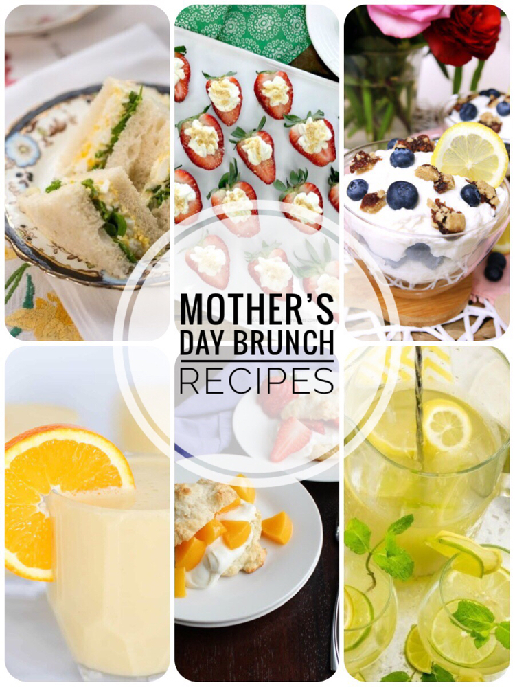 I love these delicious recipes for a Mother's Day brunch