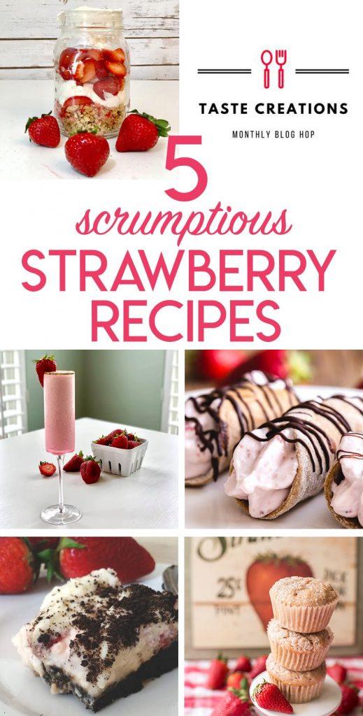 5 strawberry recipes - love these delicious recipes!