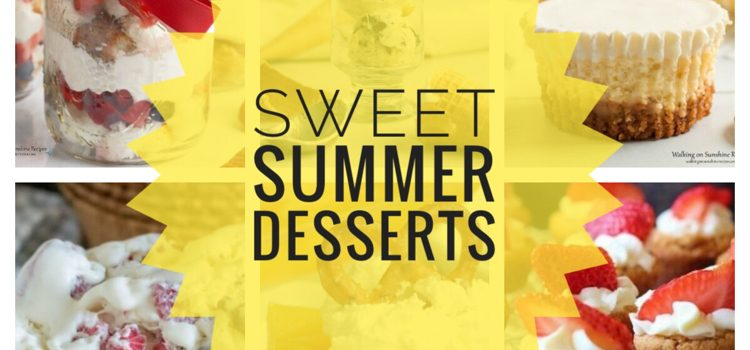 Sweet Summer Desserts — Merry Monday #253