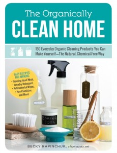 becky rapinchuck, clean mama, organically clean home