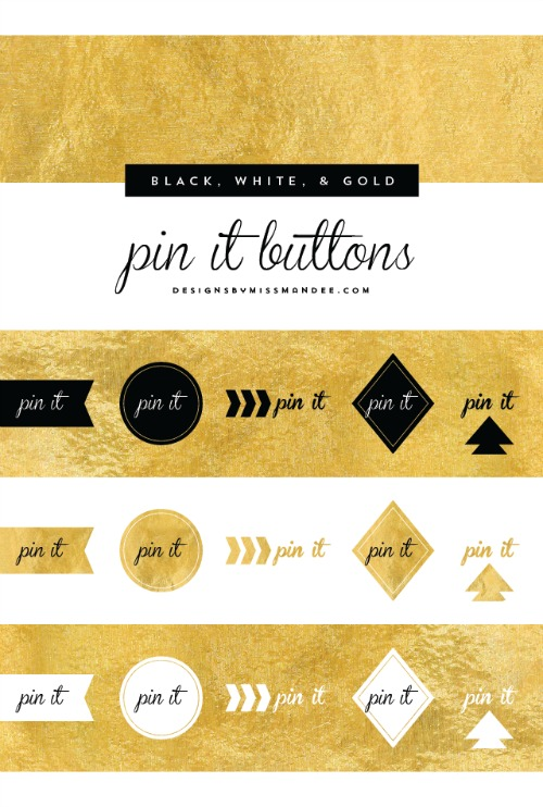 black white & gold pin it buttons