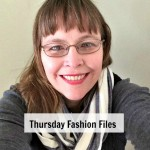 Thursday Fashion Files