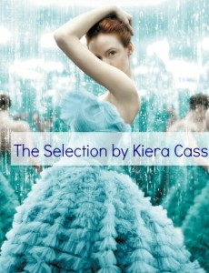 The Selected by Kiera Cass