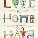 Love the Home Your Have Giveaway