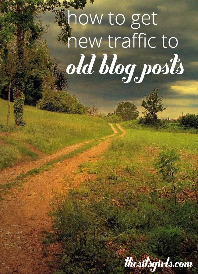 how to get new traffic to old blog posts