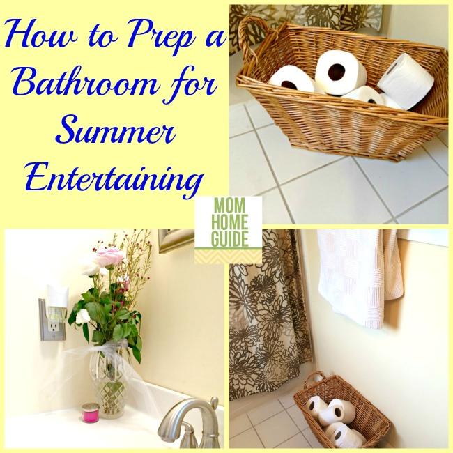 how to prep a bathroom for summer entertaining