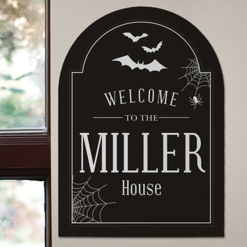 I love this personalized Halloween sign!