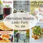 Motivation Monday Linky Party No. 166