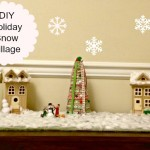 DIY Holiday Village for Christmas