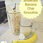 Breakfast Banana Chai Smoothie