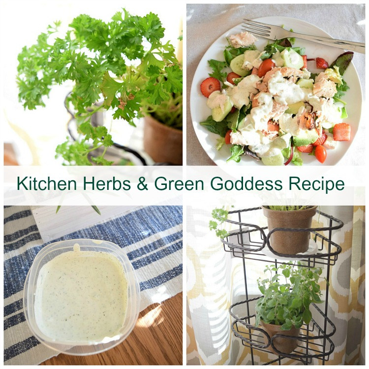 Kitchen herb garden and green goddess salad dressing recipe