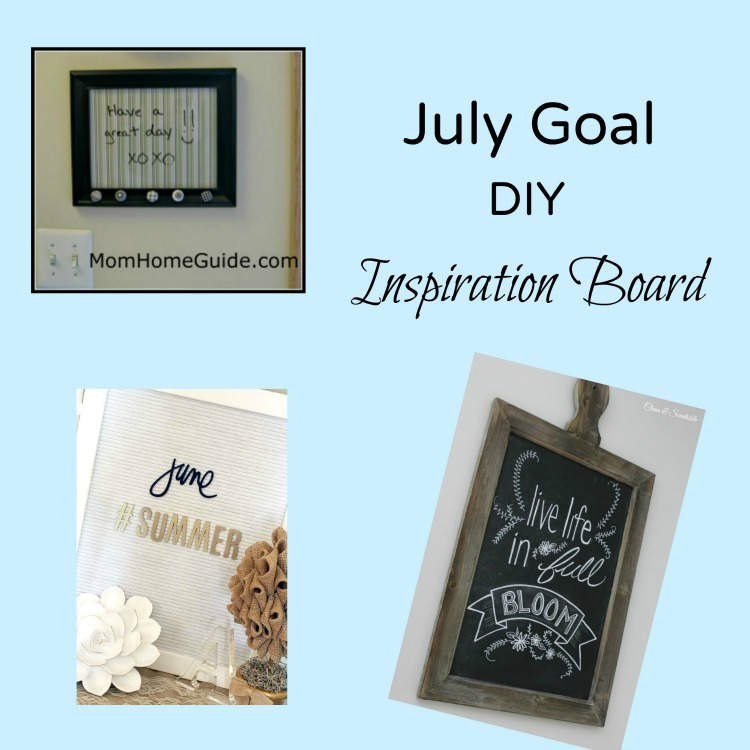 July goal -- make a DIY inspiration board