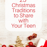 25 Fun Christmas Traditions for Families with Teens