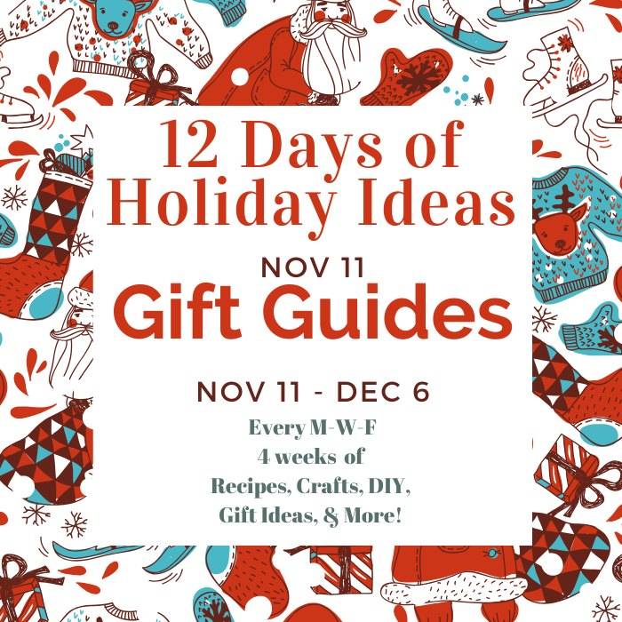 Holiday Ideas Blog Hop -- today we are featuring gift guides!