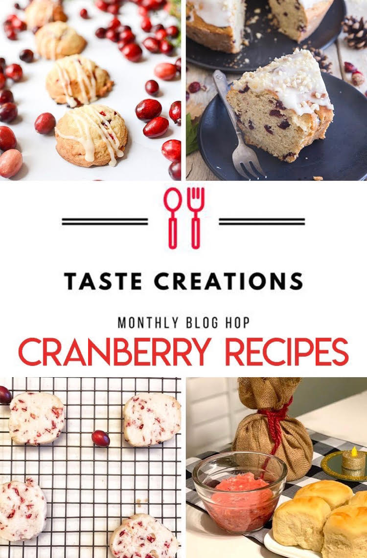 Check out this month's Taste Creations blog hop for a great collection of cranberry recipes!