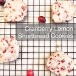 Cranberry Lemon Shortbread Cookies Recipe