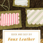 DIY Faux Leather Tags for Gifts & Organizing